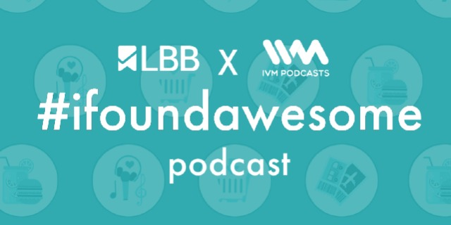 LBB #ifoundawesome Podcas