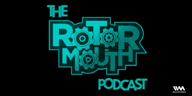 The Rotormouth Podcast