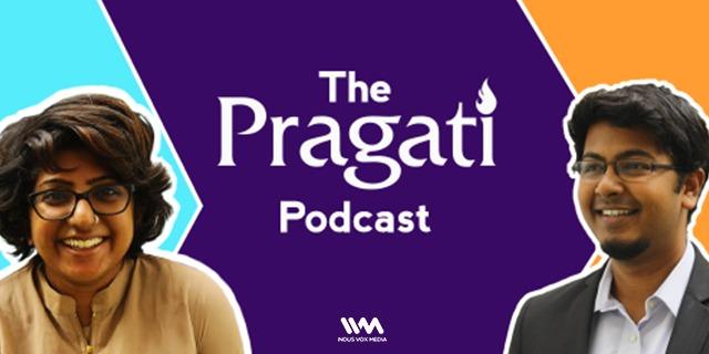 The Pragati Podcast