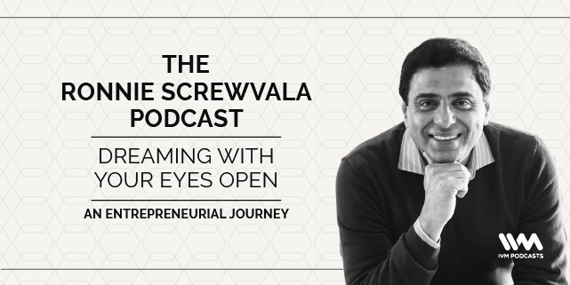The Ronnie Screwvala Podcast