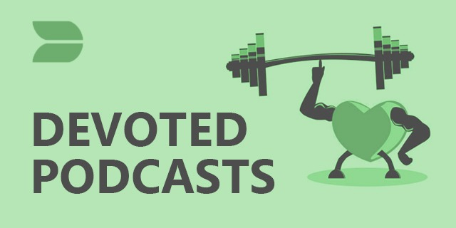 Devoted Podcasts